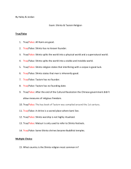 By Haley & Jordan Exam: Shinto & Taoism Religion True/False True