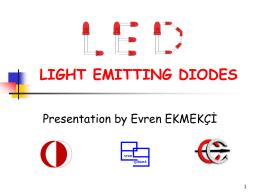 Light Emitting Diodes (LED's) - METU