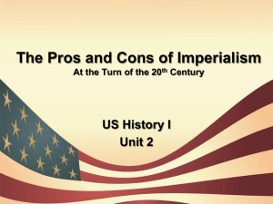 The Pros and Cons of Imperialism At the Turn of the 19th Century