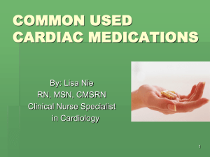 COMMON USED CARDIAC MEDICATIONS