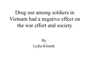Drug use among soldiers in Vietnam had a negative effect on the