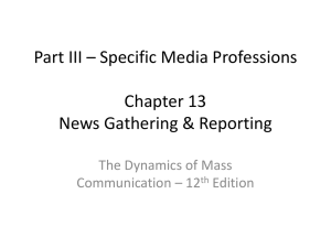 Chapter 13 News Gathering & Reporting
