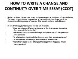 The Continuity And Change Over Time Ccot Essay Ccot Essay Examples  Tips How To Write A Change And Continuity Over Time  Essay Good Thesis Statements For Essays also Essays For Kids In English Response Essay Thesis