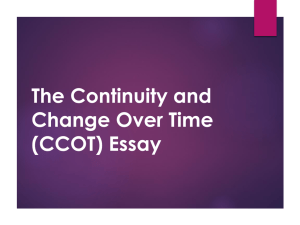 The Continuity and Change Over Time (CCOT) Essay