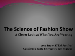 The Science of Fashion Show - California State University San Marcos