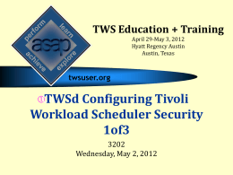 Configuring Tivoli Workload Scheduler Security