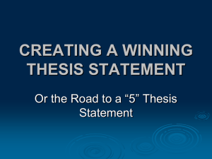 CREATING A WINNING THESIS STATEMENT - Fort