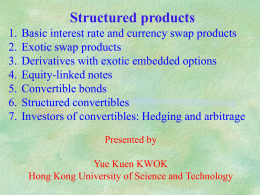 Basic interest rate and currency swap products