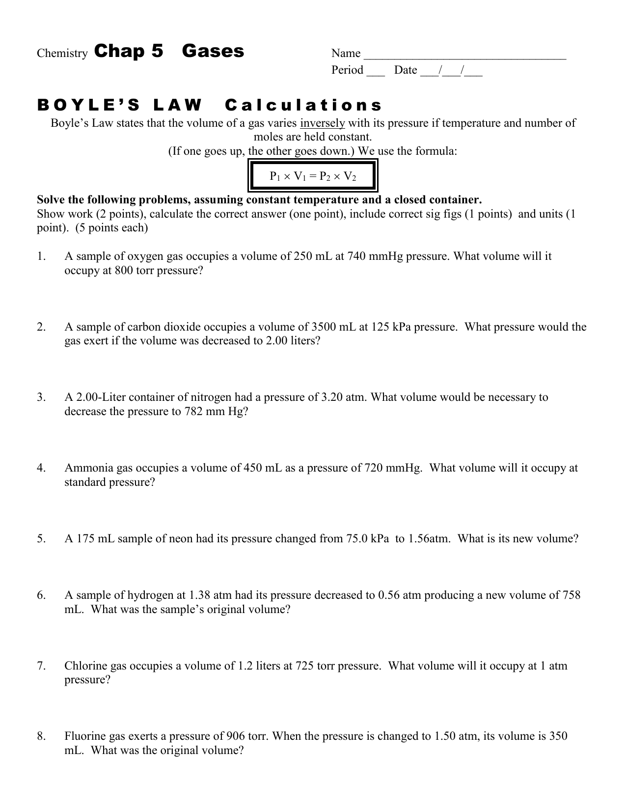 SparkNotes  Ideal Gases  Problems in addition Microsoft PowerPoint   Boyle\222s and Charles\222s Gas Law Virtual furthermore  moreover  further Boyles And Charles Law Worksheet  Boyles And Charles Law Worksheet besides Chap 12 Boyle's Law Worksheet boyle's Law wksht 12 furthermore  in addition Boyle's   Charles' Law Problems by Gary Edelman   TpT as well  in addition Solved  Boyle's and Charles's Laws Worksheet Name   Date moreover  as well Boyles And Charles Law Worksheet New Stock Of Charles Law Chem as well Solving  bined Gas Law Problems   Charles' Law  Boyle's Law together with GAS LAWS WORKSHEET  1  On a separate besides Charles Law Worksheet Answer Key   Lobo Black besides Charles Boyle's Law Worksheet by Leah's Chemistry Corner   TpT. on boyles and charles law worksheet