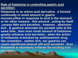 Role of histamine in controlling gastric acid secretion