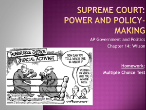 Supreme Court: Power and PolicyMaking