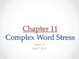 Chapter 11 Complex Word Stress