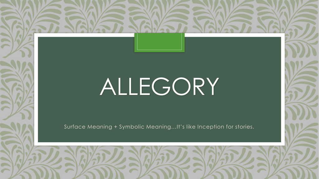 Allegory Powerpoint