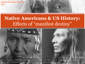 Native Americans in the US: The effects of *manifest destiny*