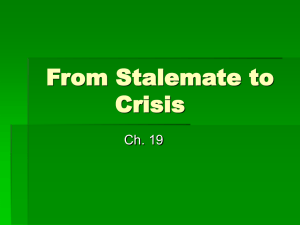 Ch 19 From Stalemate to Crisis