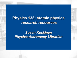 Physics 138: Atomic Physics Research Resources