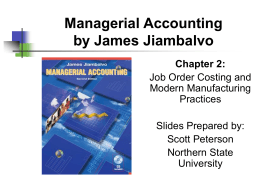 Chapter   Job Order Costing and Modern Manufacturing Practices