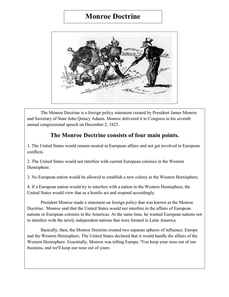 the impact of the monroe doctrine on the course of american history written by james monroe American history time frame: 2-3 teach 8th grade students the ideas washington presented in his farewell address and the monroe doctrine james monroe.