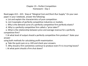 Chapter 23 – Perfect Competition What are the characteristics of