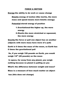 What is energy of motion?