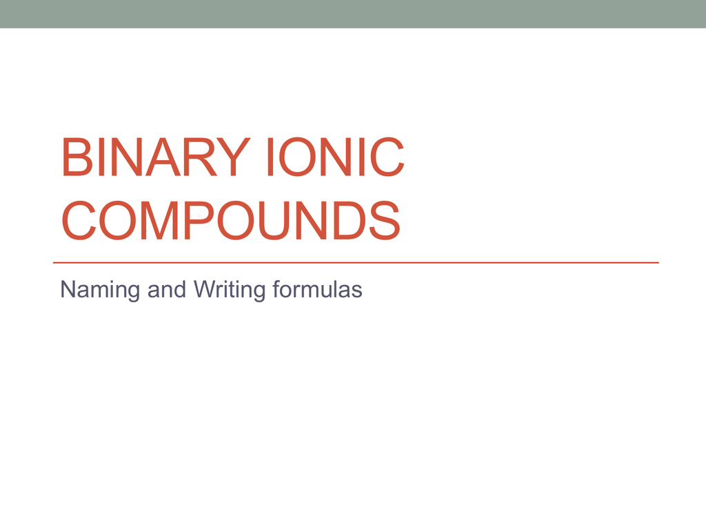 Binary Ionic Compounds - Mr  Brown's Science Town