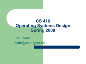 CS 519 Operating Systems Theory Spring 1998