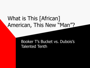 """What is this [African] American, This New Man?"" Booker's Bucket vs"