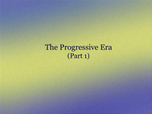 The Progressive Era 1