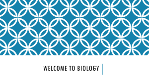 Welcome to BIology - Ms. McQuades Biology Connection
