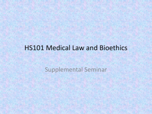 HS101 Medical Law and Bioethics