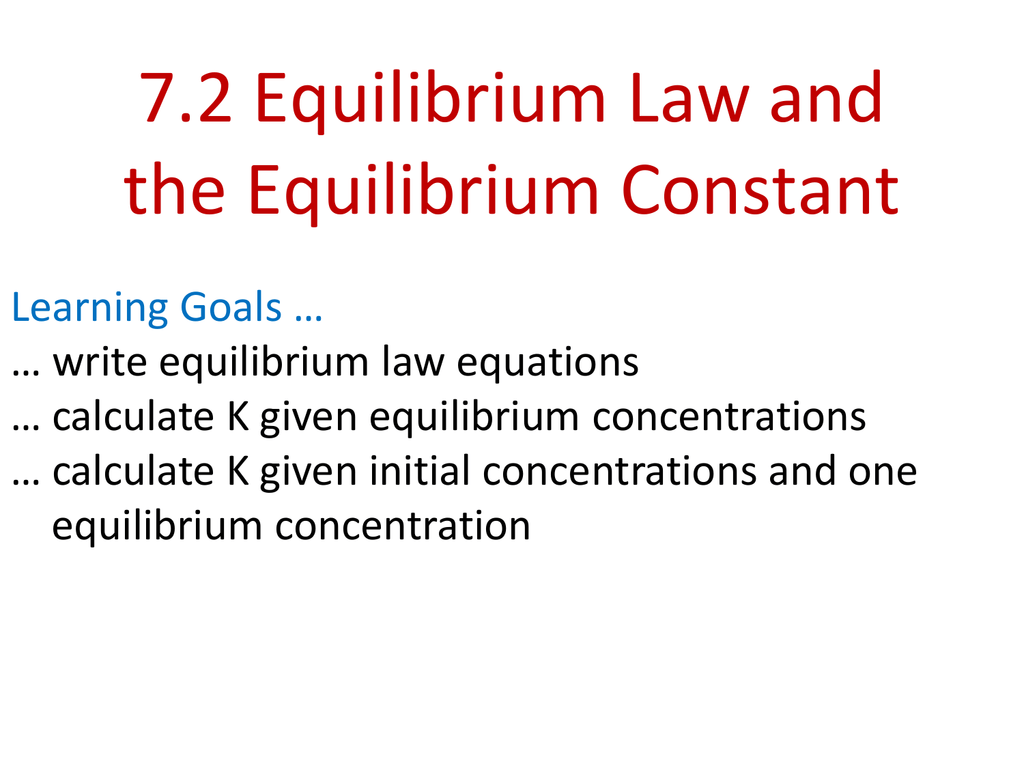 PowerPoint - Equilibrium Law - Concentration, Kc, Mass Action