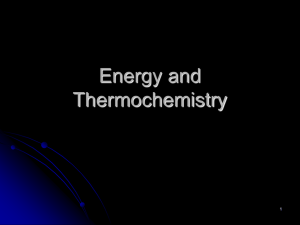 Chapter 3: Thermochemistry