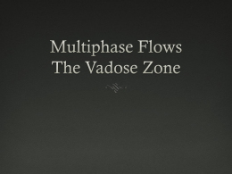 Multiphase Flows The Vadose Zone