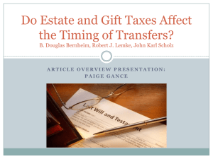 Do Estate and Gift Taxes Affect the Timing of Transfers? B. Douglas