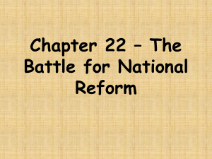 Ch. 22 * The Battle for National Reform