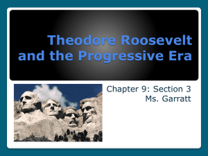 Theodore Roosevelt and the Progressive Era
