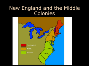 Puritan New England and Middle Colonies with