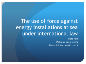The use of force against energy installations at sea under