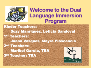 Welcome to the Dual Language Immersion Program