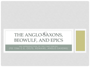The Anglo-Saxons, Beowulf, and Epics