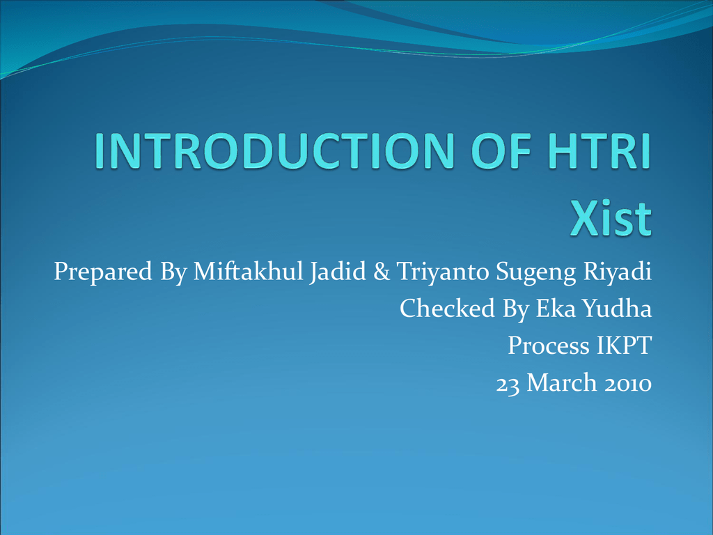 Introduction Of Htri Xist