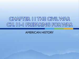CHAPTER 11 THE CIVIL WAR CH. 11