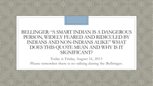 "Bellinger: ""A Smart Indian is a dangerous person, Widely feared and"