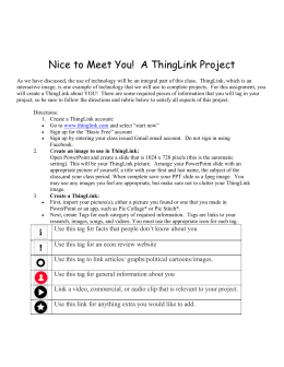 Nice to Meet You! A ThingLink Project As we have discussed, the