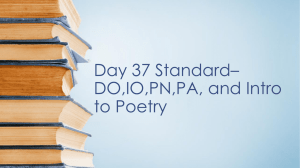 Day 37 Standard* DO,IO,PN,PA, and Intro to Poetry