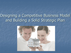 Designing a Competitive Business Model and Building a Solid