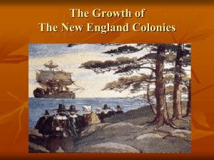 The Growth of The New England Colonies