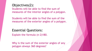 Objectives(2): Students will be able to find the sum of measures of