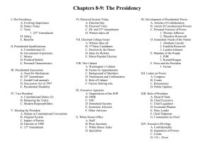 Chapters 8-9: The Presidency