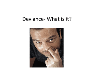 Deviance- What is it?
